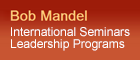 Bob Mandel - International Spiritual Leadership